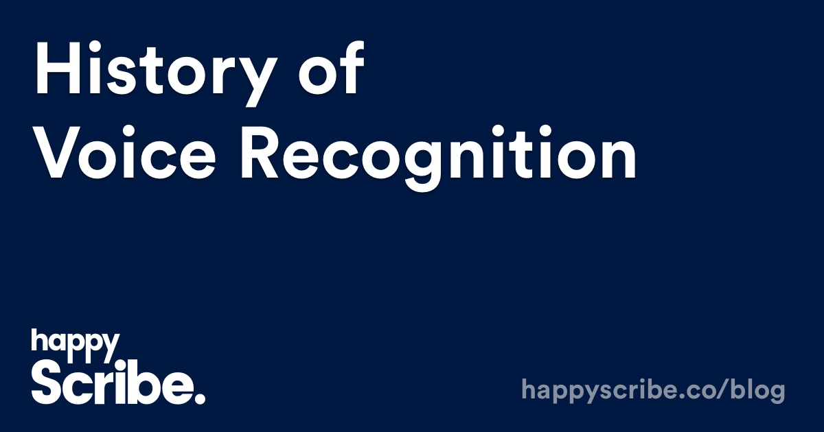 History of Voice Recognition